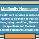 Medically Necessary / メディカリー・ネセサリー