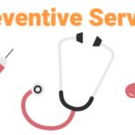 Preventive Services / プリベンティブ・サービス
