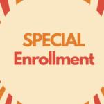 Special Enrollment/スペシャル・エンロールメント