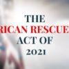 保険料が今よりも安くなる!バイデン‐ハリス政権の「The American Rescue Plan Act of 2021」について!